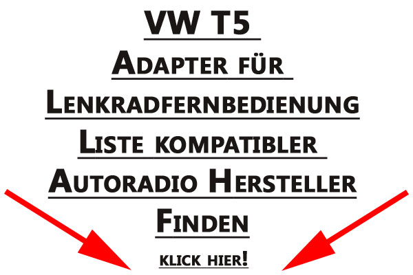 VW-T5-Adapter-für-Lenkradfernbedienung-Liste-kombatibler-Autoradio-Hersteller-finden