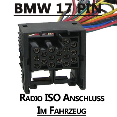 BMW-17-PIN-Radio-ISO-Anschluss