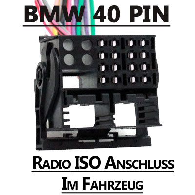 BMW-40-PIN-Radio-ISO-Anschluss