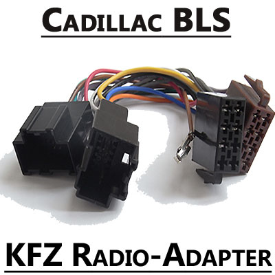 Cadillac-BLS-Autoradio-Anschlusskabel