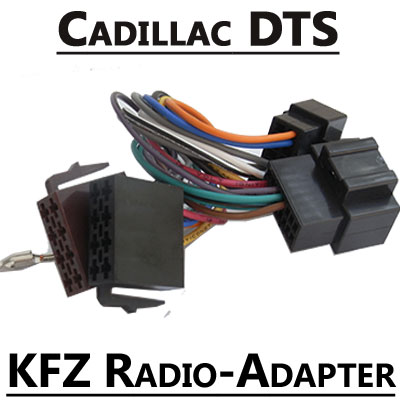 Cadillac DTS Autoradio Anschlusskabel Cadillac DTS Autoradio Anschlusskabel Cadillac DTS Autoradio Anschlusskabel