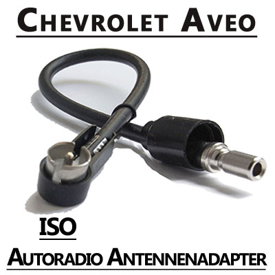 Chevrolet Aveo Radio Antennen Adapter ISO Chevrolet Aveo Radio Antennen Adapter ISO Chevrolet Aveo Radio Antennen Adapter ISO