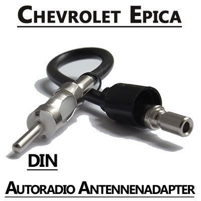 Chevrolet Epica Autoradio Antennenadapter DIN Chevrolet Epica Autoradio Antennenadapter DIN Chevrolet Epica Autoradio Antennenadapter DIN