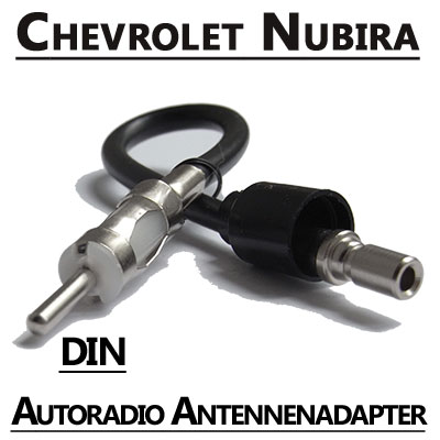 Chevrolet-Nubira-Autoradio-Antennenadapter-DIN