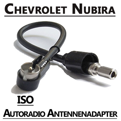 Chevrolet Nubira Radio Antennen Adapter ISO Chevrolet Nubira Radio Antennen Adapter ISO Chevrolet Nubira Radio Antennen Adapter ISO
